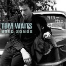 tomwaits-usedsongs (7k image)
